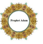 Wasn't Prophet Adam the First Man?