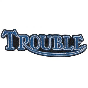A Life of Trouble