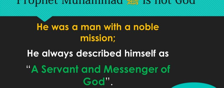 Prophet Muhammad Is Not God
